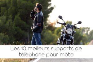 Les meilleurs supports de téléphone moto