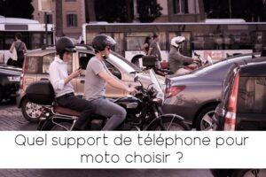 Quel support de téléphone choisir pour sa moto ?
