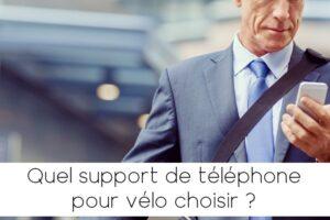 Quel support de téléphone choisir pour son vélo ?